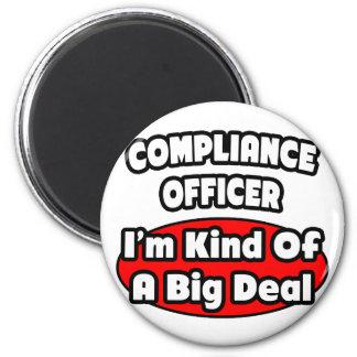 Compliance Officer ... Big Deal Magnet