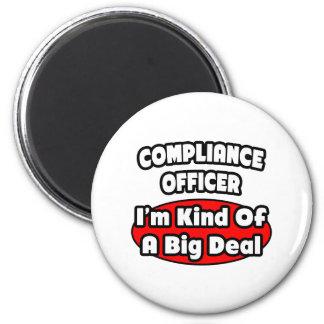 Compliance Officer ... Big Deal Refrigerator Magnets