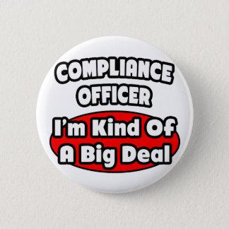 Compliance Officer ... Big Deal Pinback Button