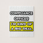 Compliance Officer .. I'm Kind of a Big Deal Jigsaw Puzzles