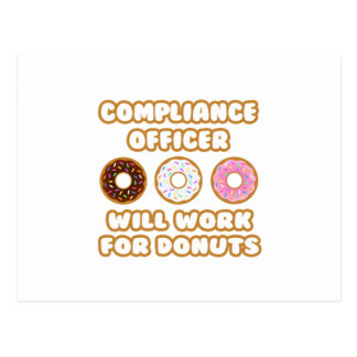 Compliance Officer .. Will Work For Donuts Postcard
