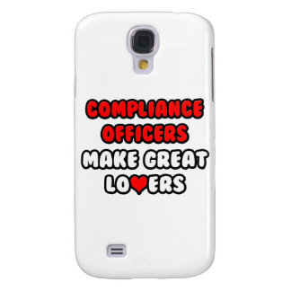 Compliance Officers Make Great Lovers Galaxy S4 Cover