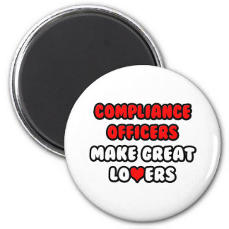 Compliance Officers Make Great Lovers Magnet