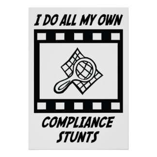 Compliance Stunts Poster