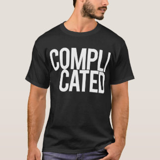 Complicated (Black) T-Shirt