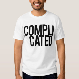 Complicated (White) T Shirt