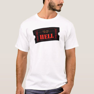 Complimentary Ticket to Hell T-Shirt