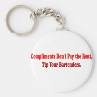Compliments Don't Pay the Rent Basic Round Button Keychain
