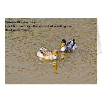 Compórtese como tarjeta inspirada de los patos