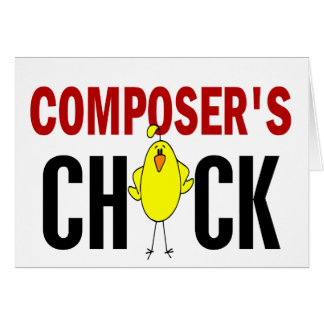 Composer's  Chick Card