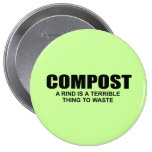 COMPOST- A RIND IS A TERRIBLE THING TO WASTE PIN
