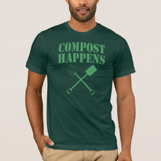 Compost Happens T-Shirt