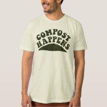 Compost Happens T-Shirt