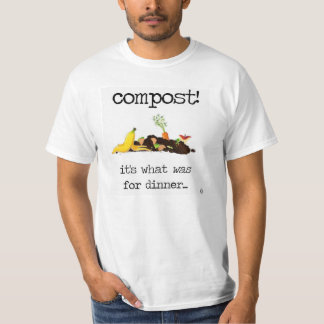 Composting your food scraps! T-Shirt