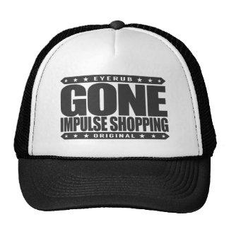 COMPRAS de IMPULSO IDAS - desorden de compra Gorro