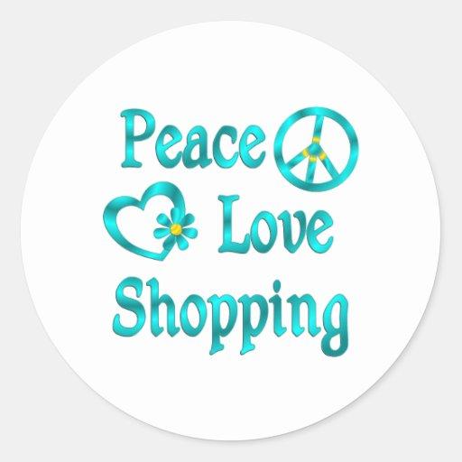 Compras del amor de la paz pegatina redonda