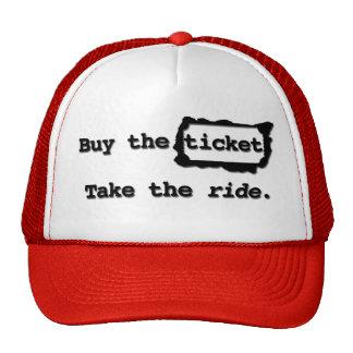 Compre el boleto. Tome el paseo. Gorra
