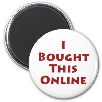 Compré este en línea imán