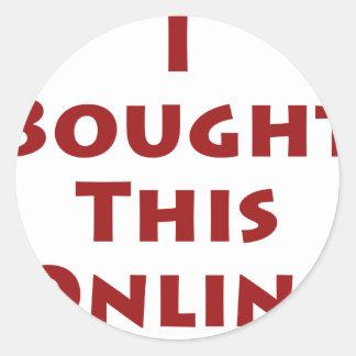 Compré este en línea pegatina redonda