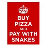 Compre la pizza y la paga con las serpientes - gua postales