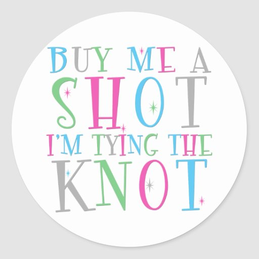 Cómpreme un tiro que estoy atando al pegatina del