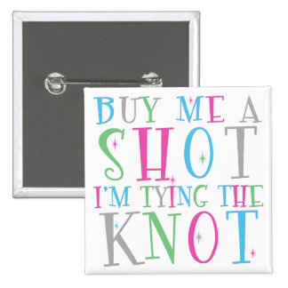 Cómpreme un tiro que estoy atando el botón del nud pin