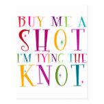 Cómpreme un tiro que estoy atando el nudo tarjetas postales