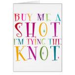 Cómpreme un tiro que estoy atando el nudo tarjeton