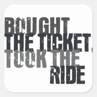 Compró el boleto, tomó el paseo pegatina cuadrada