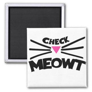 Compruebe el humor del amante del gato de Meowt Imán Cuadrado