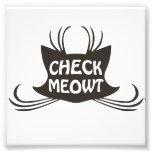 Compruebe el maullido del gato del gatito de Meowt Arte Fotografico