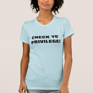 Compruebe el privilegio de Yo, feminismo, las Remeras