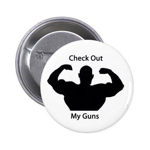 Compruebe hacia fuera mis armas pin redondo 5 cm