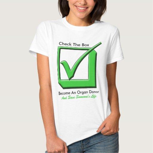 ¡Compruebe la caja - sea un donante de órganos! Tee Shirts