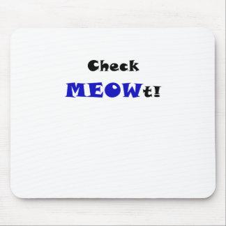 Compruebe Meowt Alfombrilla De Ratón