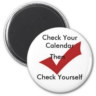 Compruebe su calendario imán redondo 5 cm