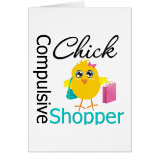 Compulsive Shopper Chick Greeting Card