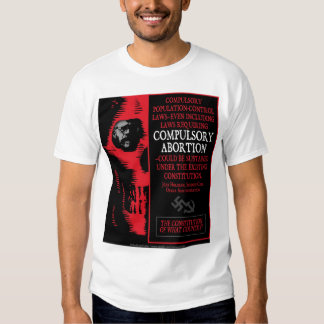 Compulsory Abortion Tee Shirt