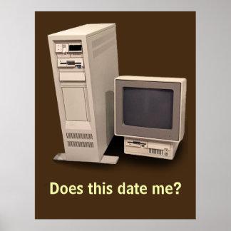 Computadora de escritorio del vintage me fecha póster