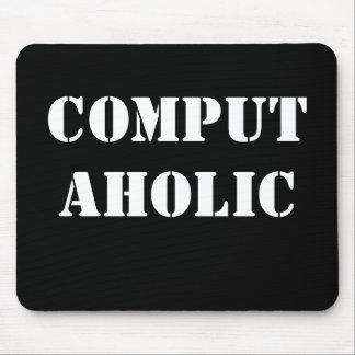 Computaholic - Funny IT Job Title and Job Name Mouse Pad