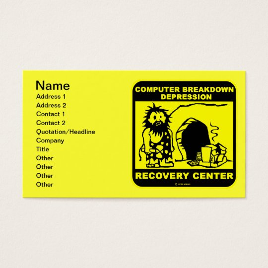Computer breakdown depression recovery center business card