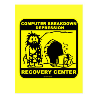 Computer breakdown depression recovery center postcard