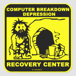 Computer breakdown depression recovery center square sticker