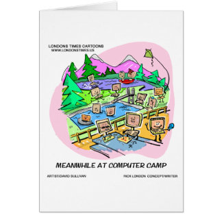 Computer Camp Funny Tees Mugs Gifts Etc. Greeting Card