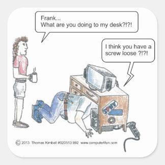Computer Cartoon-Screw Loose Square Sticker