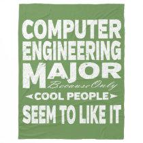 Computer Engineer College Major Only Cool People Fleece Blanket