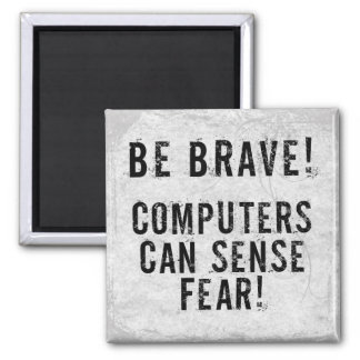 Computer Fear 2 Inch Square Magnet