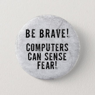 Computer Fear Button
