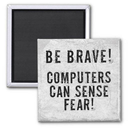 Computer Fear Fridge Magnet