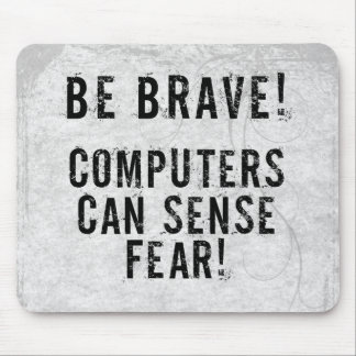 Computer Fear Mouse Pad